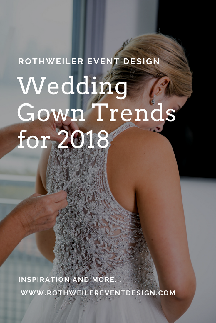 Wedding Gown Trends for 2018
