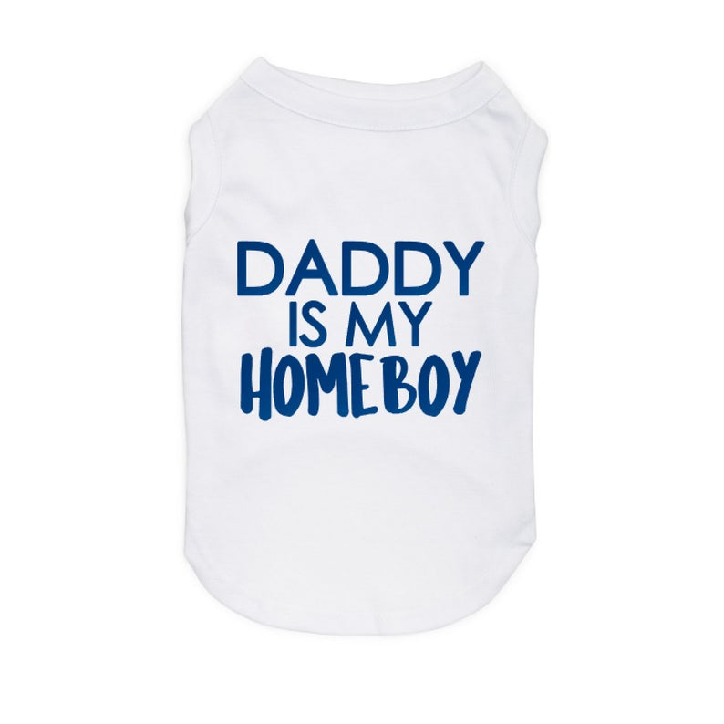 daddy is my homeboy onesie
